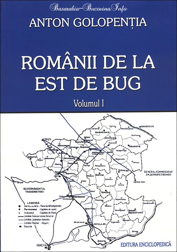Anton Golopentia - Romanii de la Est de Bug - Basarabia-Bucovina.Info