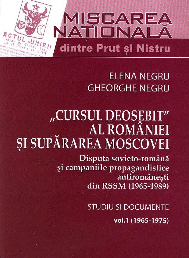 CURSUL DEOSEBIT AL ROMÂNIEI ȘI SUPĂRAREA MOSCOVEI - Documente - Elena si Gh. Negru - Basarabia-Bucovina.Info