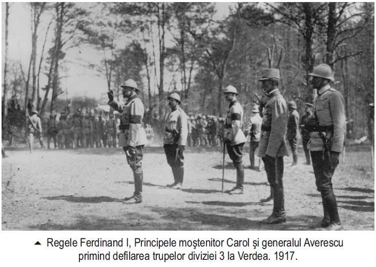 Regele Ferdinand si Generalii Averescu Verdea 1917 - Basarabia-Bucovina.Info