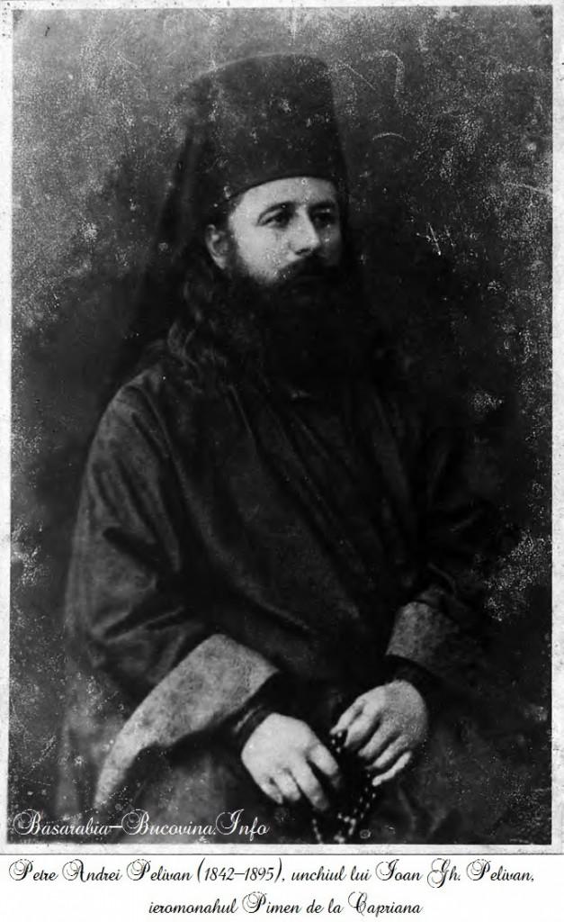 Petre Andrei Pelivan (1842-1895), unchiul lui Ioan Gh. Pelivan, ieromonahul Pimen de la Capriana - Basarabia-Bucovina.Info